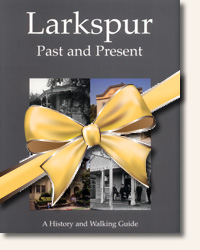 Cover of Larkspur Past and Present